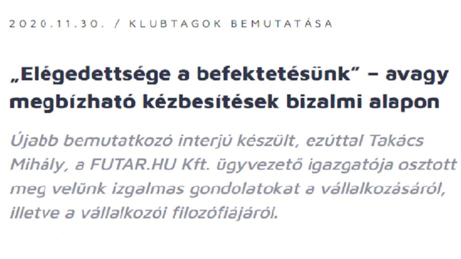 A Futar.hu Kft. ügyvezetőjének bemutatkozó riportja a Bizalmi kör weboldalán